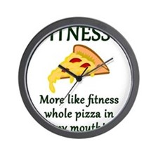 FITNESS? More like fitness whole pizza Wall Clock