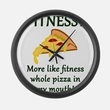 FITNESS? More like fitness whole Large Wall Clock
