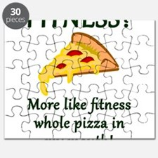 FITNESS? More like fitness whole pizza in m Puzzle