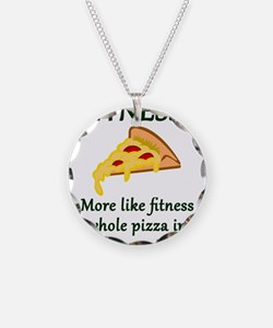 FITNESS? More like fitness w Necklace