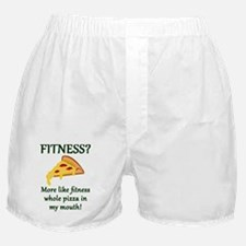 FITNESS? More like fitness whole pizz Boxer Shorts