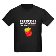 Exercise? Yeah...No. I Thought You Said Ex T-Shirt