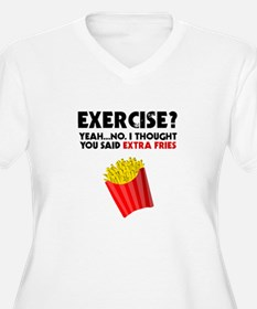 Exercise? Yeah...No. I Thought Y Plus Size T-Shirt