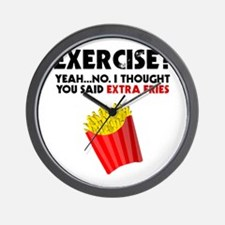 Exercise? Yeah...No. I Thought You Said Wall Clock