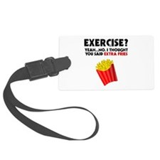 Exercise? Yeah...No. I Thought Y Luggage Tag
