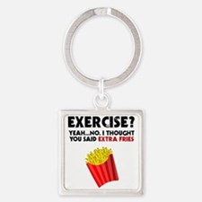 Exercise? Yeah...No. I Thought You Said Keychains