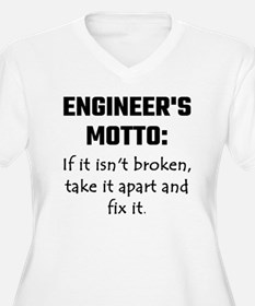 Engineer's Motto: If It Isn't Br Plus Size T-Shirt