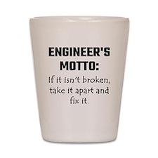Engineer's Motto: If It Isn't Broken Ta Shot Glass