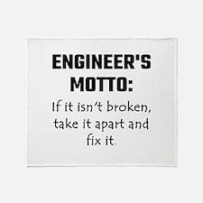 Engineer's Motto: If It Isn't Broken Throw Blanket