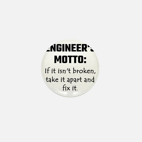 Engineer's Motto: If It Isn' Mini Button (10 pack)