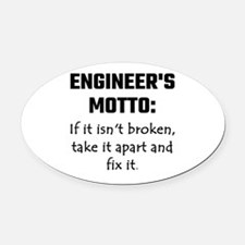 Engineer's Motto: If It Isn't Brok Oval Car Magnet
