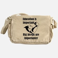 Education is Important Big Biceps Ar Messenger Bag