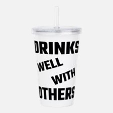 Drinks Well With Other Acrylic Double-wall Tumbler