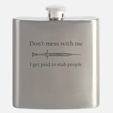 Don't mess with me I get paid to stab people Flask