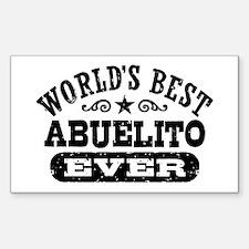 World's Best Abuelito Ever Sticker (Rectangle)