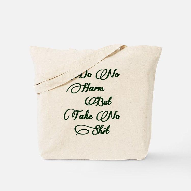 Do No Harm But Take No Shit Tote Bag