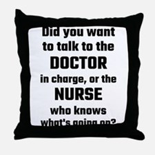 Did You Want To Talk To The Doctor Or Throw Pillow