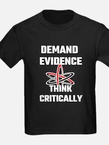 Demand Evidence Think Critically T-Shirt