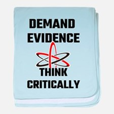 Demand Evidence Think Critically baby blanket