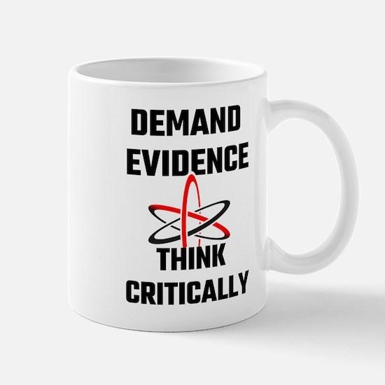 Demand Evidence Think Critically Mugs