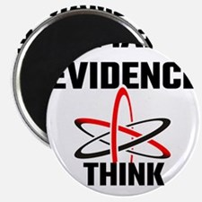 Demand Evidence Think Critically Magnets