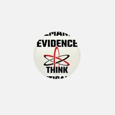 Demand Evidence Think Critically Mini Button