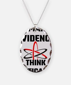 Demand Evidence Think Critical Necklace