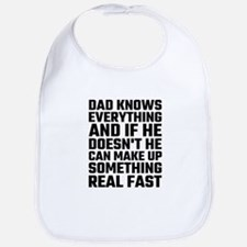 Dad Knows Everything Bib