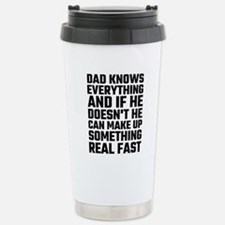 Dad Knows Everything Travel Mug