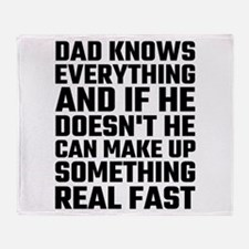 Dad Knows Everything Throw Blanket