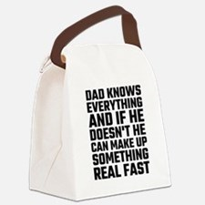 Dad Knows Everything Canvas Lunch Bag