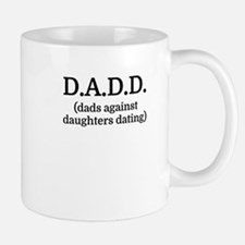 D.A.D.D. (dads against daughters dating) Mugs