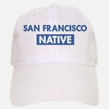 SAN FRANCISCO native Baseball Baseball Cap