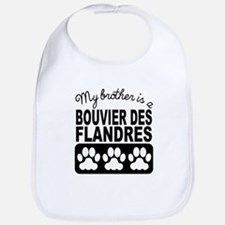 My Brother Is A Bouvier des Flandres Bib