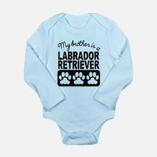 My Brother Is A Labrador Retriever Body Suit