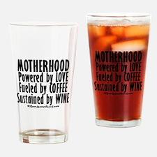 Motherhood Quote Drinking Glass