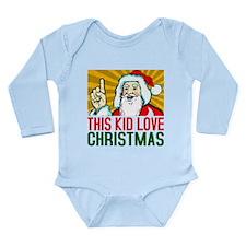 This Kid Love Christma Long Sleeve Infant Bodysuit