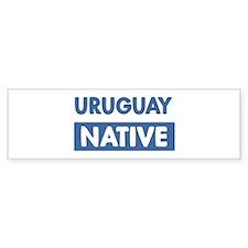 URUGUAY native Bumper Bumper Sticker