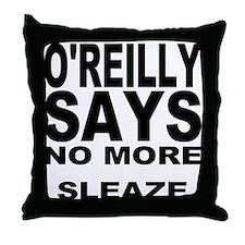 NO MORE SLEAZE Throw Pillow