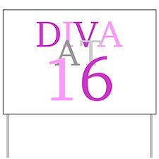 Diva At 16 Yard Sign