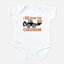 I Dig Being The Big Cousin Infant Bodysuit