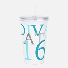 Diva At 16 Acrylic Double-wall Tumbler