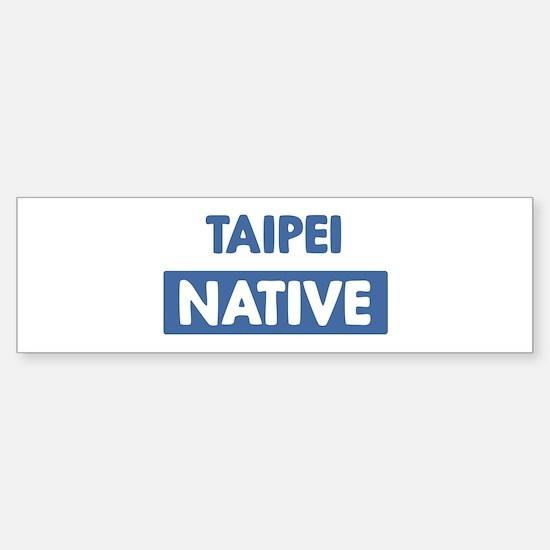 TAIPEI native Bumper Bumper Bumper Sticker
