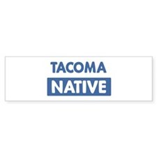 TACOMA native Bumper Car Sticker
