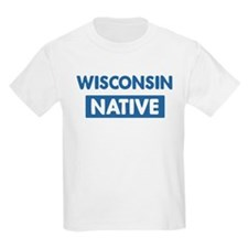 WISCONSIN native T-Shirt