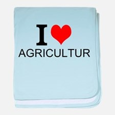I Love Agriculture baby blanket