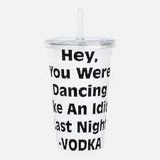 Vodka humor Acrylic Double-wall Tumbler