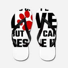 You Can Not Buy Love But You Can Rescue Flip Flops