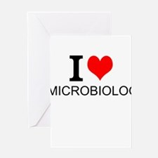 I Love Microbiology Greeting Cards
