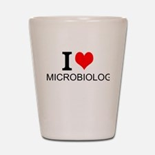 I Love Microbiology Shot Glass